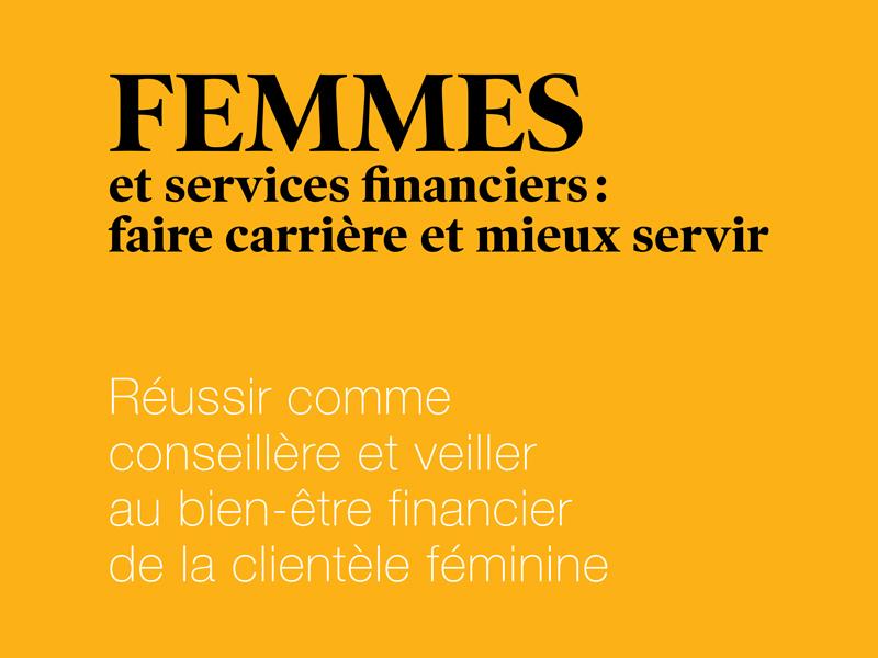 Couverture du livre numérique Femmes et services financiers : faire carrière et mieux servir